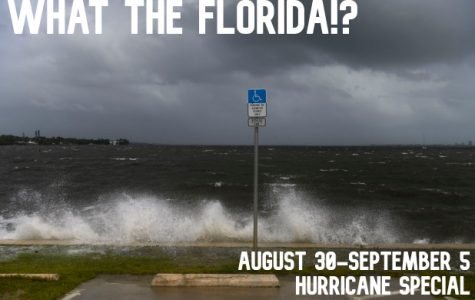 What the Florida!? – Week of August 30